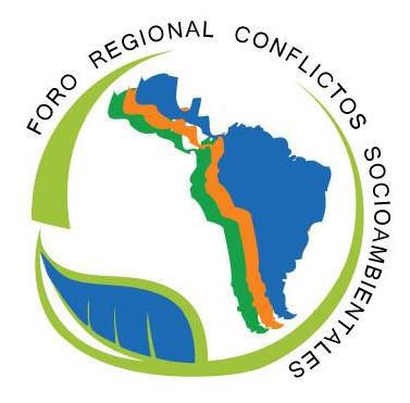 Memoria del X Foro Regional de Transformación de Conflictos Socioambientales en América Latina