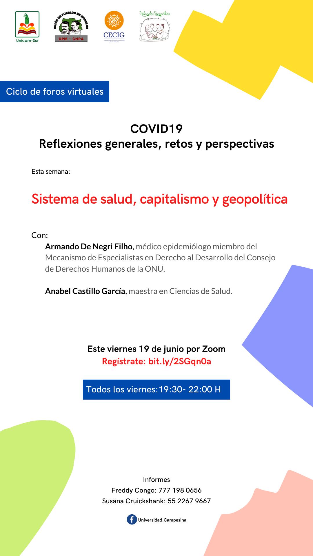 """Ciclo de foros virtuales """"COVID19. Reflexiones generales, retos y perspectivas"""